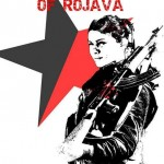 Freedom Fighters Of Rojava